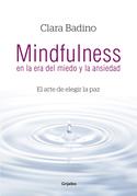 Mindfulness en la era del miedo y la ansiedad