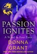 Passion Ignites: Part 1
