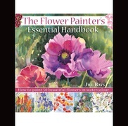 The Flower Painters Essential Handbook: How to Paint 50 Beautiful Flowers in Watercolor