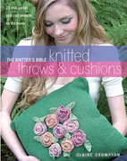 The Knitter's Bible Knitted Throws & Cushions
