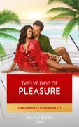 Twelve Days of Pleasure (Mills & Boon Kimani) (The Boudreaux Family, Book 6)