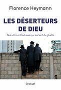 Les déserteurs de Dieu: Ces ultra-orthodoxes qui sortent du ghetto