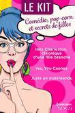 Comédie, pop-corn et secrets de filles