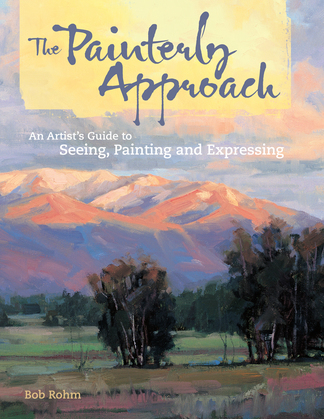 The Painterly Approach