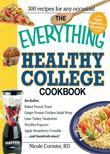 The Everything Healthy College Cookbook