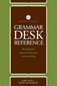 Writer's Digest Grammar Desk Reference: The Definitive Source for Clear and Concise Writing