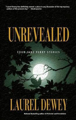 Unrevealed: Four Jane Perry Stories