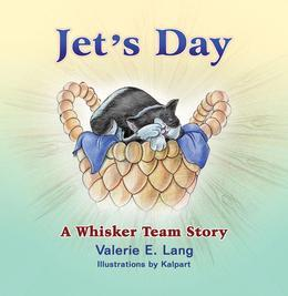 Jet's Day : A Whisker Team Story