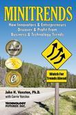 Minitrends: How Innovators & Entrepreneurs Discover & Profit From Business & Technology Trends: Between Megatrends & Microtrends Lie MINITRENDS,Emergi