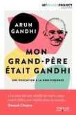 Mon grand-père était Gandhi