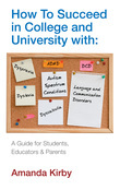 How to Succeed with Specific Learning Difficulties in College and University