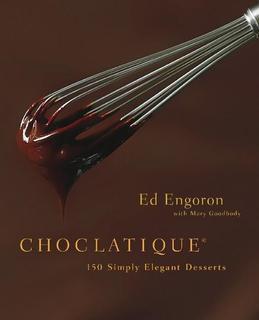 Choclatique: 150 Simply Elegant Desserts