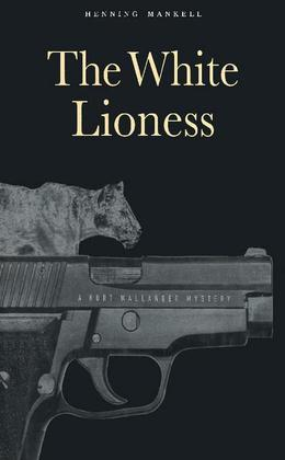 The White Lioness: A Mystery