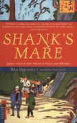 Shank's Mare: A translation of the TOKAIDO volumes of HIZAKURIGE, Japan's great comic novel of travel & ribaldry b