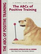 Abc's Of Positive Training