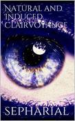 Natural and Induced Clairvoyance