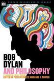 Bob Dylan and Philosophy: It's Alright Ma (I'm Only Thinking)