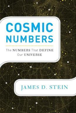 Cosmic Numbers: The Numbers That Define Our Universe