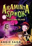 Araminta Spook: Skeleton Island