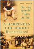 A Harpenden Childhood Remembered