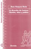 La dirección de centros: Gestión, ética y política