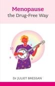 Menopause: The Drug-Free Way