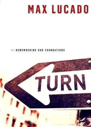 Turn: Remembering Our Foundations