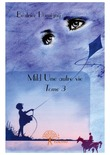 Mild - Une autre vie - Tome 3