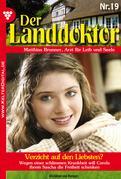 Der Landdoktor 19 - Heimatroman