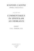 Commentarius in Epistolam ad Hebraeos. Series II. Opera exegetica