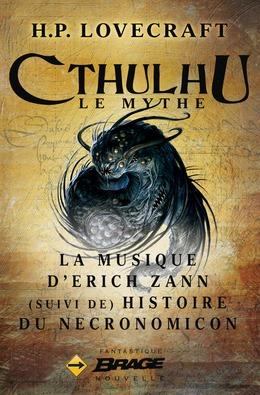 La Musique d'Erich Zann (suivi de) Histoire du Necronomicon