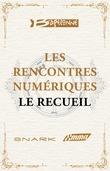 Les Rencontres Numériques de Bragelonne - Le Recueil
