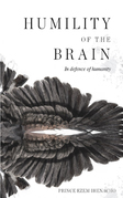 Humility of the Brain