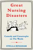 Great Nursing Disasters