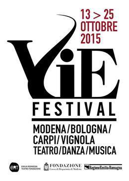 VIE FESTIVAL 13-25 ottobre 2015