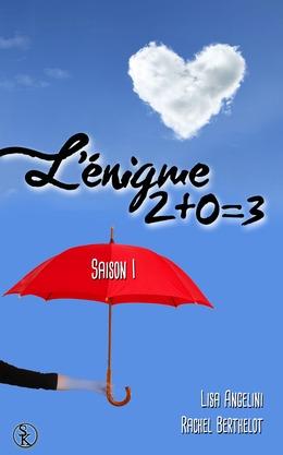 L'énigme 2+0=3 saison 1