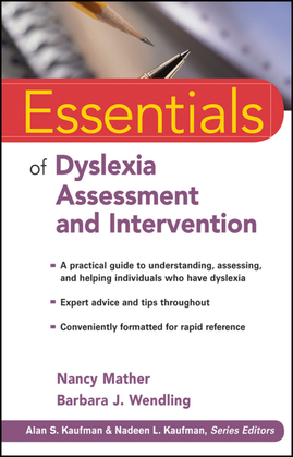 Essentials of Dyslexia Assessment and Intervention