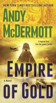 Empire of Gold: A Novel