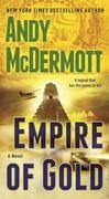 Empire of Gold: A Novel