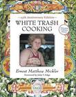 White Trash Cooking: 25th Anniversary Edition