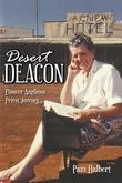 Desert Deacon: Pioneer Anglican Priest Journey