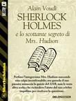 Sherlock Holmes e lo scottante segreto di Mrs. Hudson