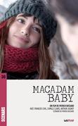 Macadam Baby (scénario du film)