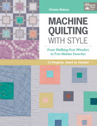 Machine Quilting with Style: From Walking-Foot Wonders to Free-Motion Favorites