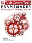 FrameMaker - Creating and Publishing Content: LEARN TO USE, MANAGE, AND PUBLISH CONTENT WITH ADOBE FRAMEMAKER