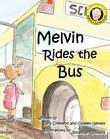 Melvin Rides The Bus