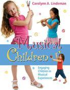 Musical Children: Engaging Children in Musical Experiences