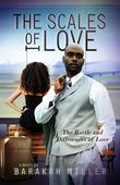 The Scales of Love: The Battle and Difference of Love