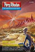 Perry Rhodan 2825: Unter dem Sternenbaldachin (Heftroman)