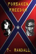 FORSAKEN FREEDOM
